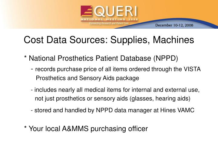 Cost Data Sources: Supplies, Machines