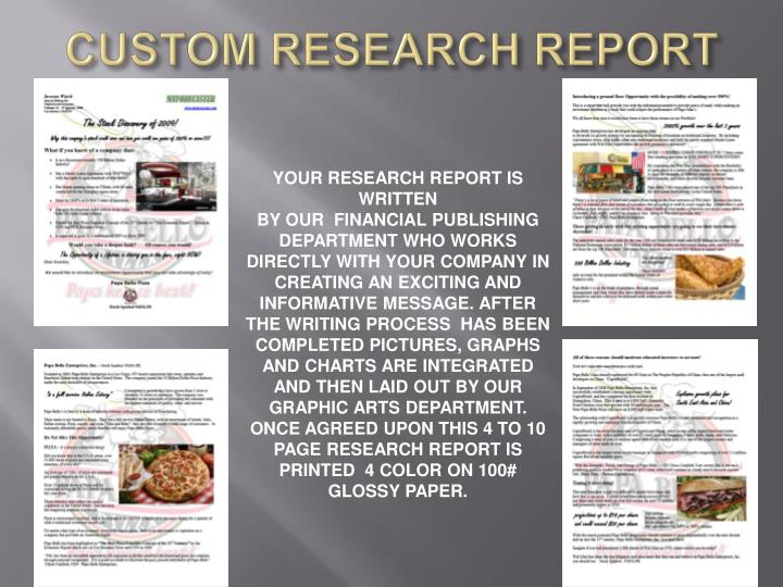 CUSTOM RESEARCH REPORT