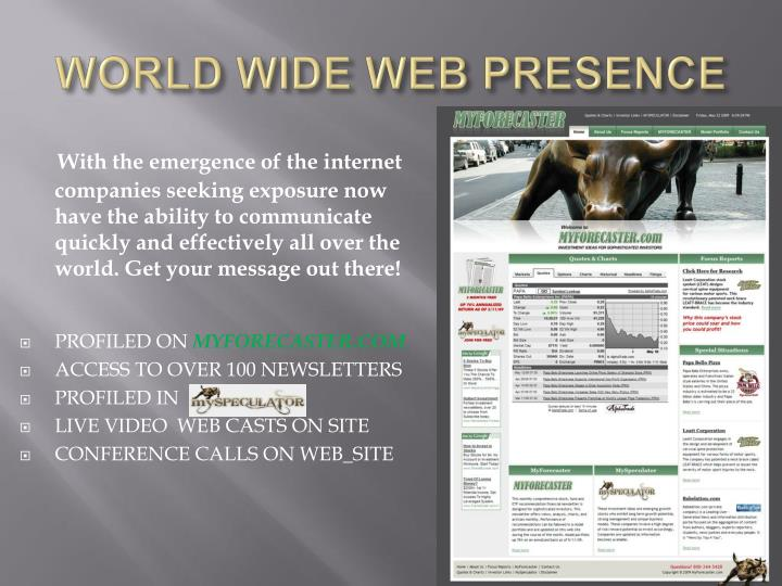 WORLD WIDE WEB PRESENCE