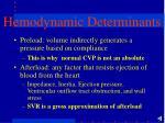 hemodynamic determinants2