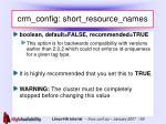 crm config short resource names