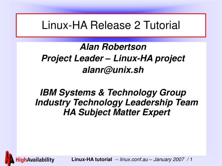 Linux ha release 2 tutorial