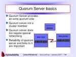 quorum server basics