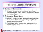 resource location constraints