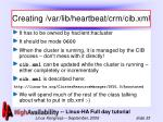creating var lib heartbeat crm cib xml