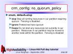 crm config no quorum policy