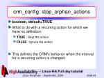 crm config stop orphan actions