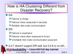 how is ha clustering different from disaster recovery