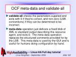 ocf meta data and validate all