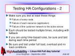 testing ha configurations 2