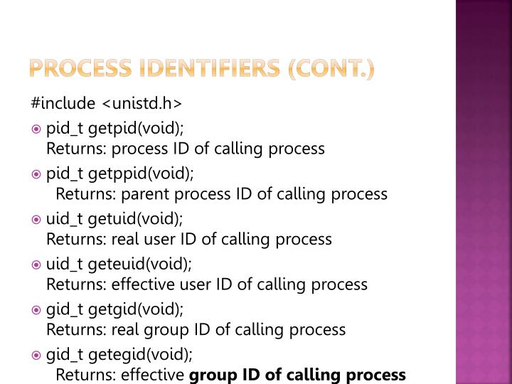 Process identifiers (cont.)