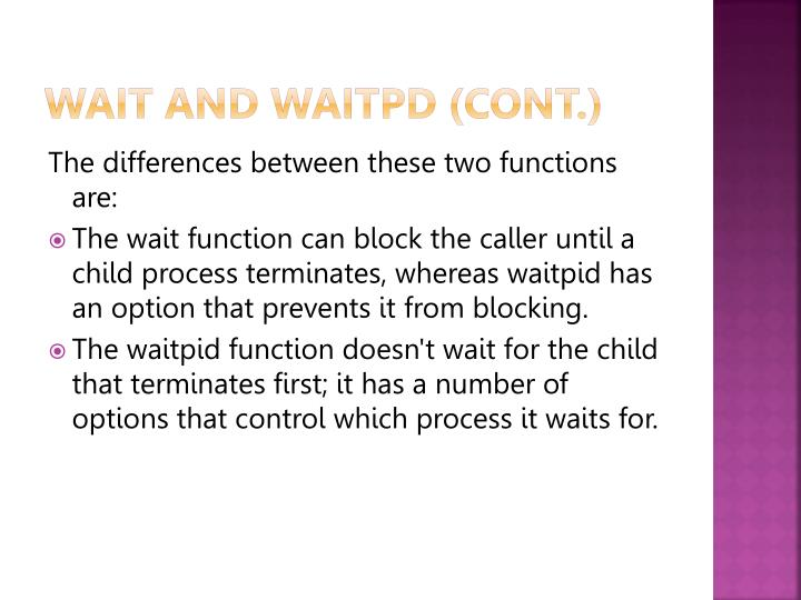 WAIT AND WAITPD (cont.)