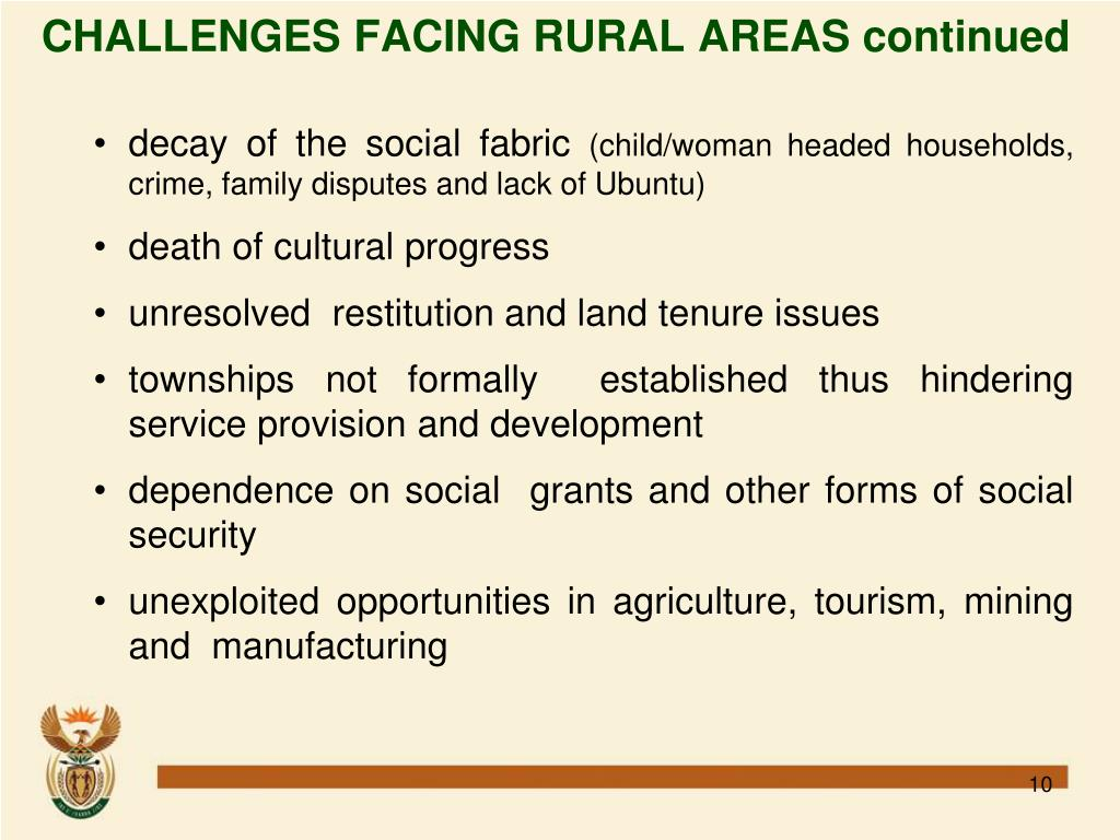 CHALLENGES FACING RURAL AREAS continued