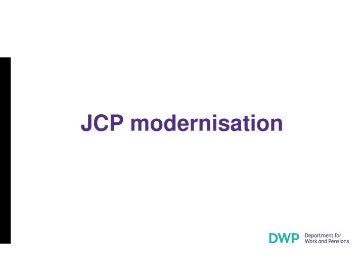 Jcp modernisation