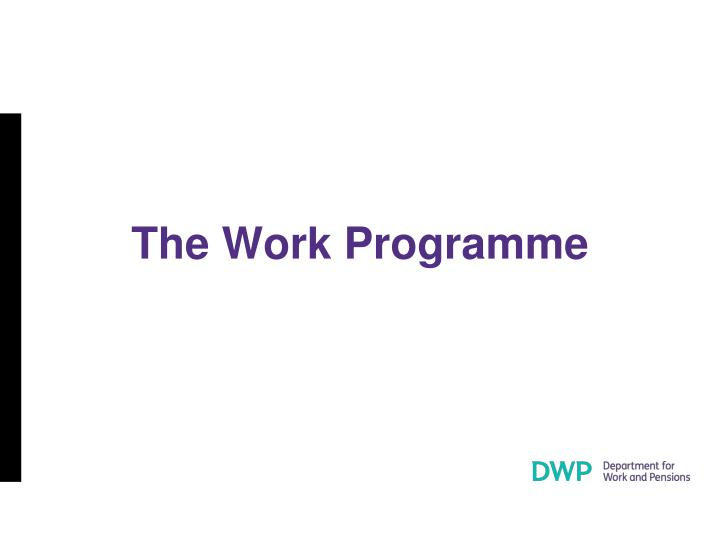 The Work Programme