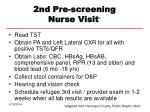 2nd pre screening nurse visit