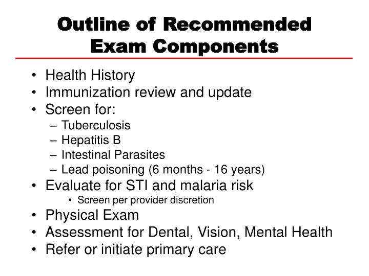 Outline of recommended exam components