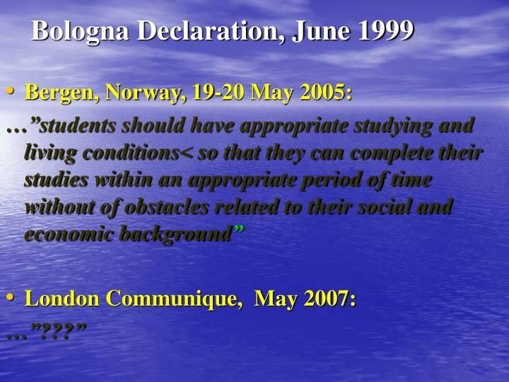 Bologna Declaration, June 1999