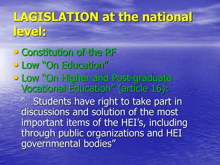 LAGISLATION at the national level: