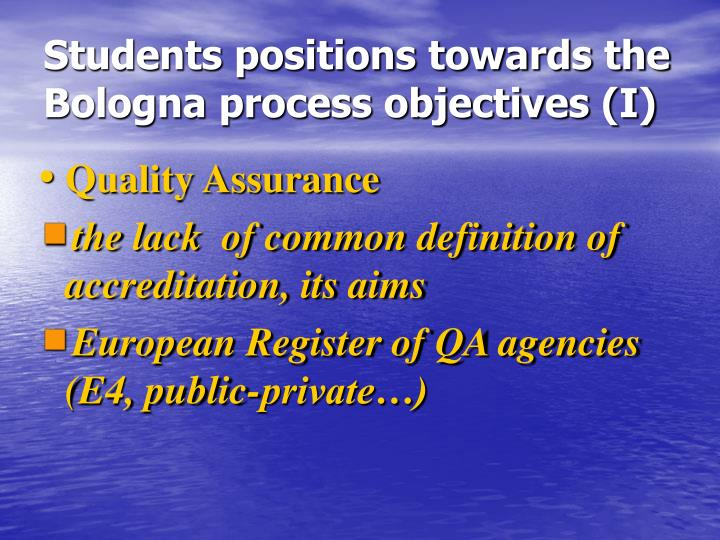 Students positions towards the  Bologna process objectives (I)