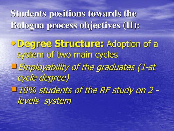 Students positions towards the  Bologna process objectives (II):
