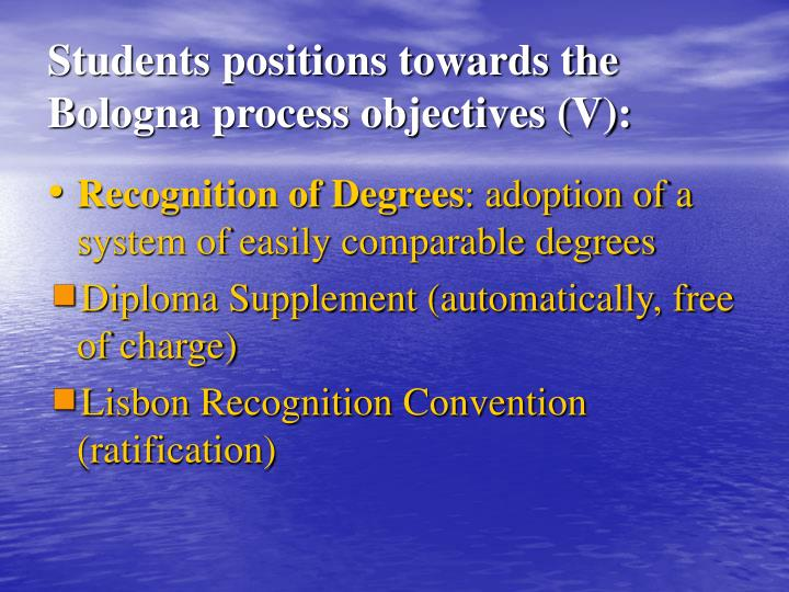 Students positions towards the  Bologna process objectives (V):
