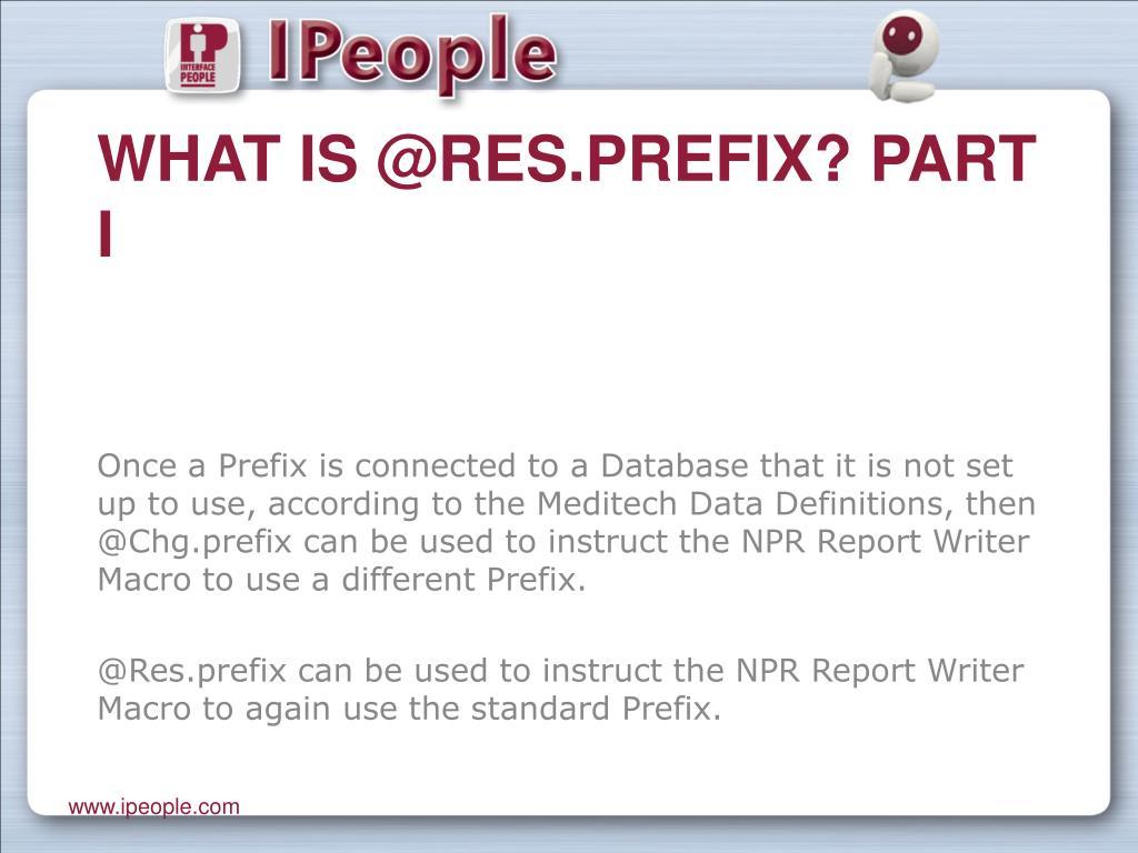 What is @Res.prefix? Part I