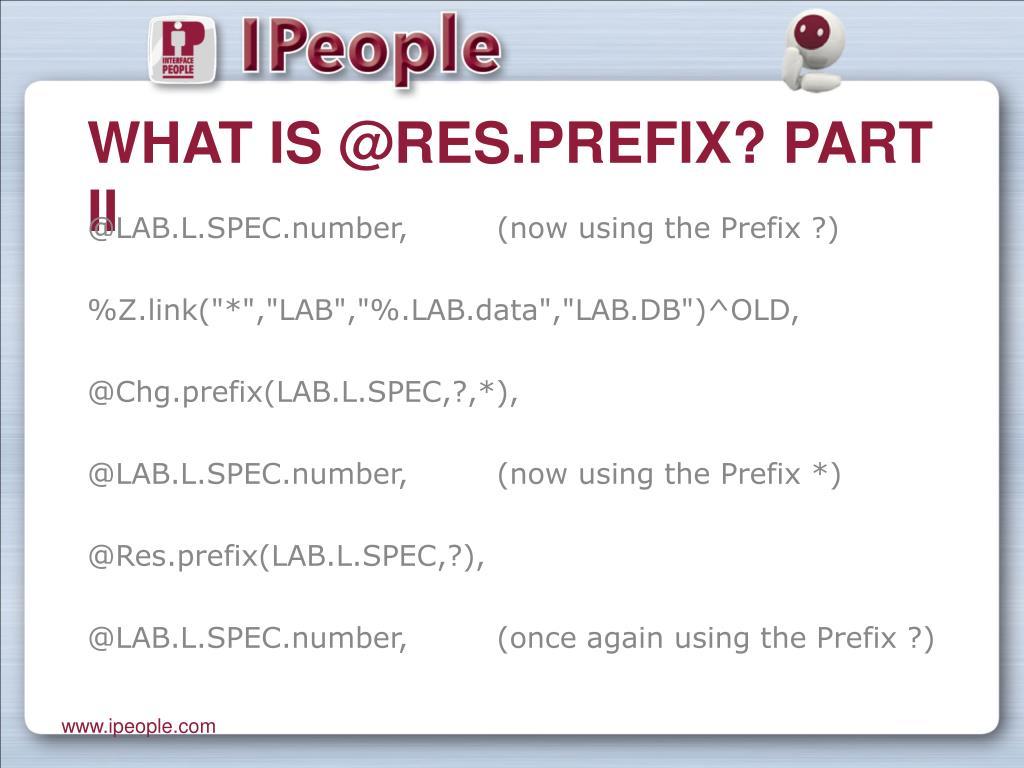 What is @Res.prefix? Part II