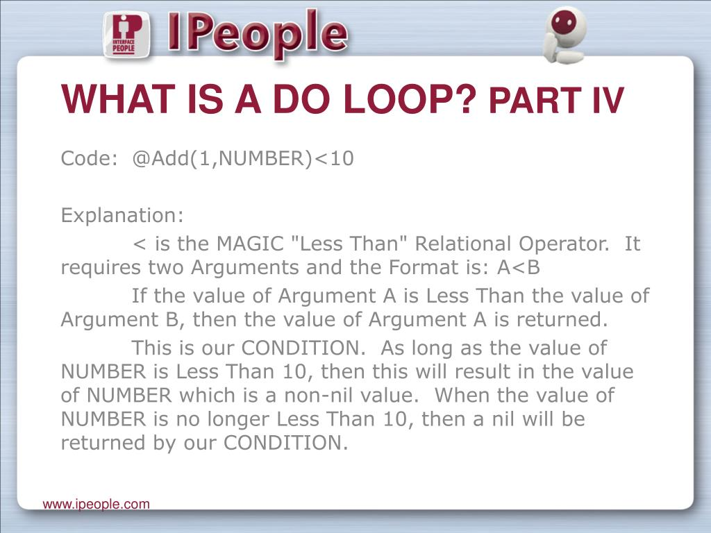 What is a DO Loop?