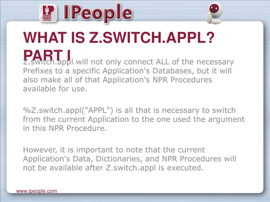 What is Z.switch.appl? Part I