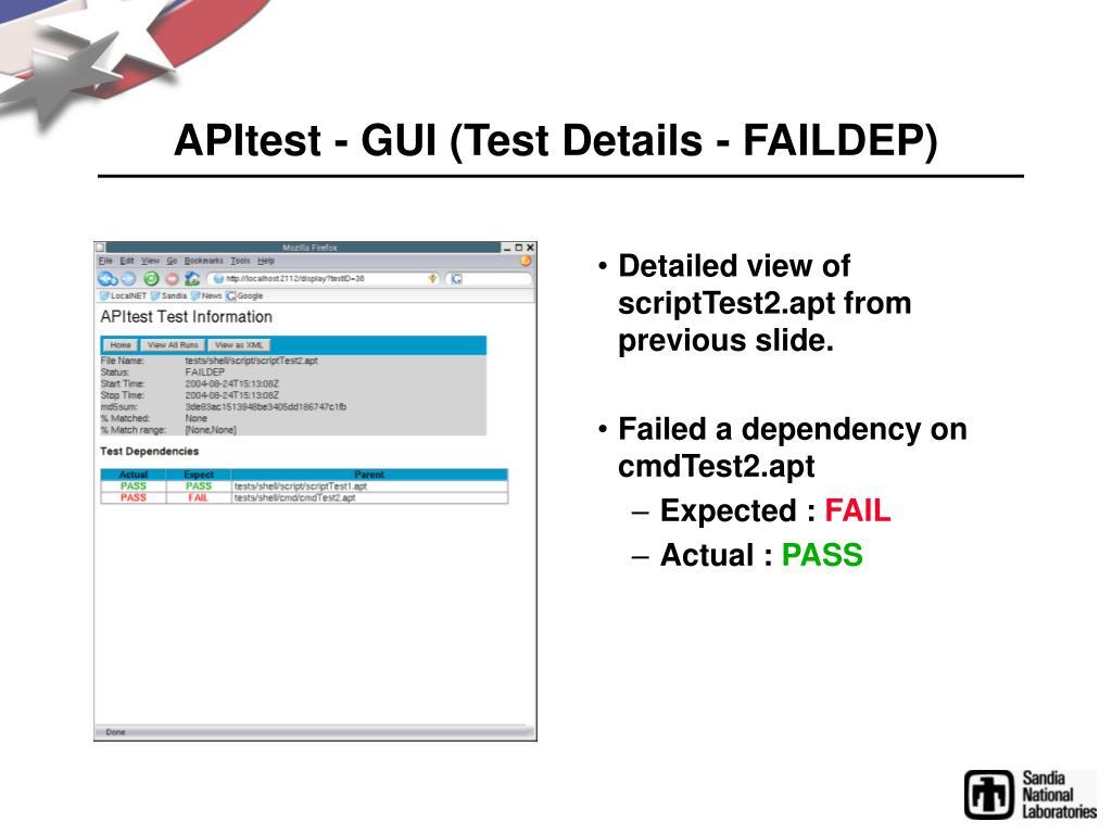 APItest - GUI (Test Details - FAILDEP)
