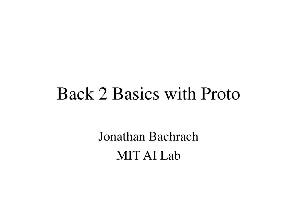 back 2 basics with proto l.
