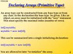 declaring arrays primitive type