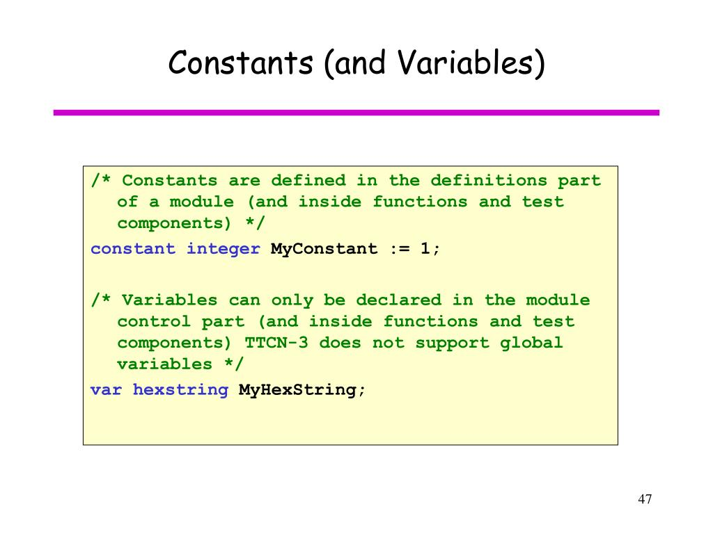 Constants (and Variables)