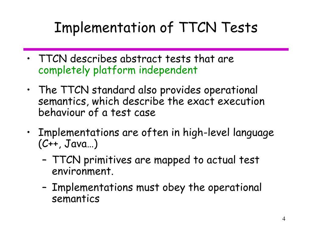 Implementation of TTCN Tests