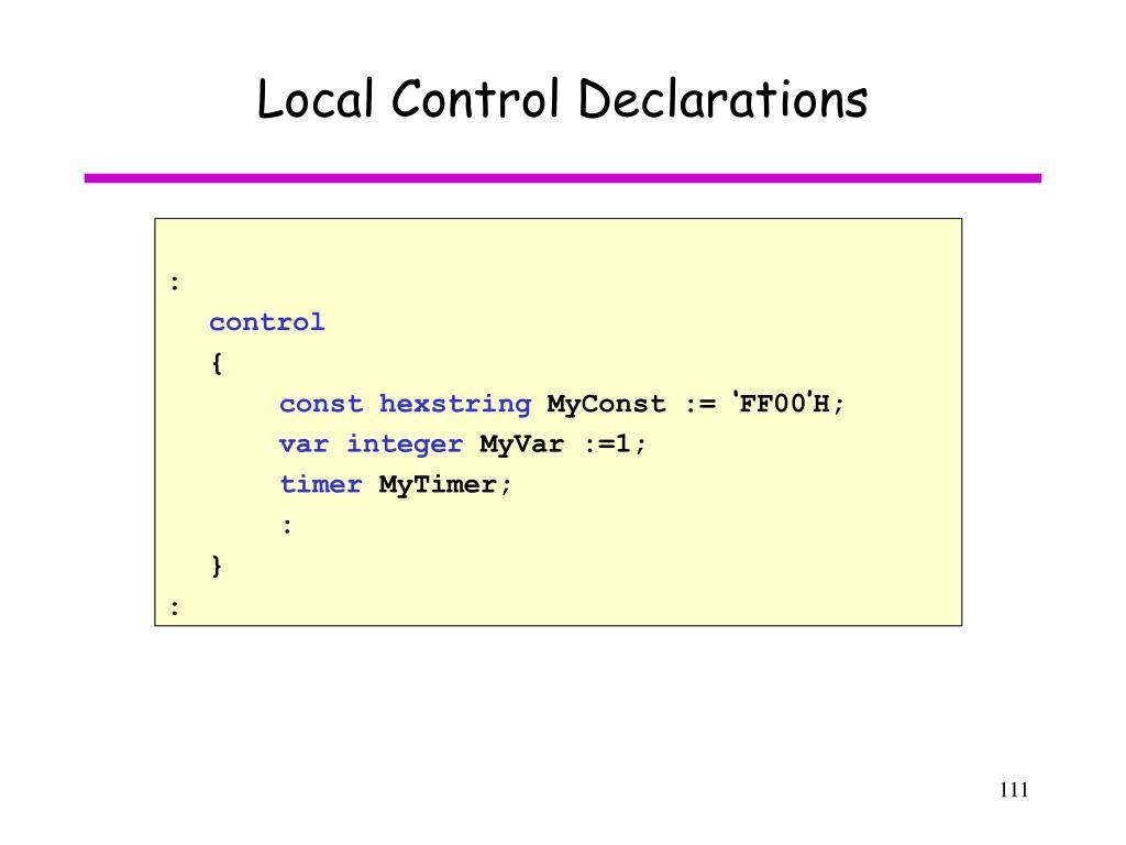 Local Control Declarations
