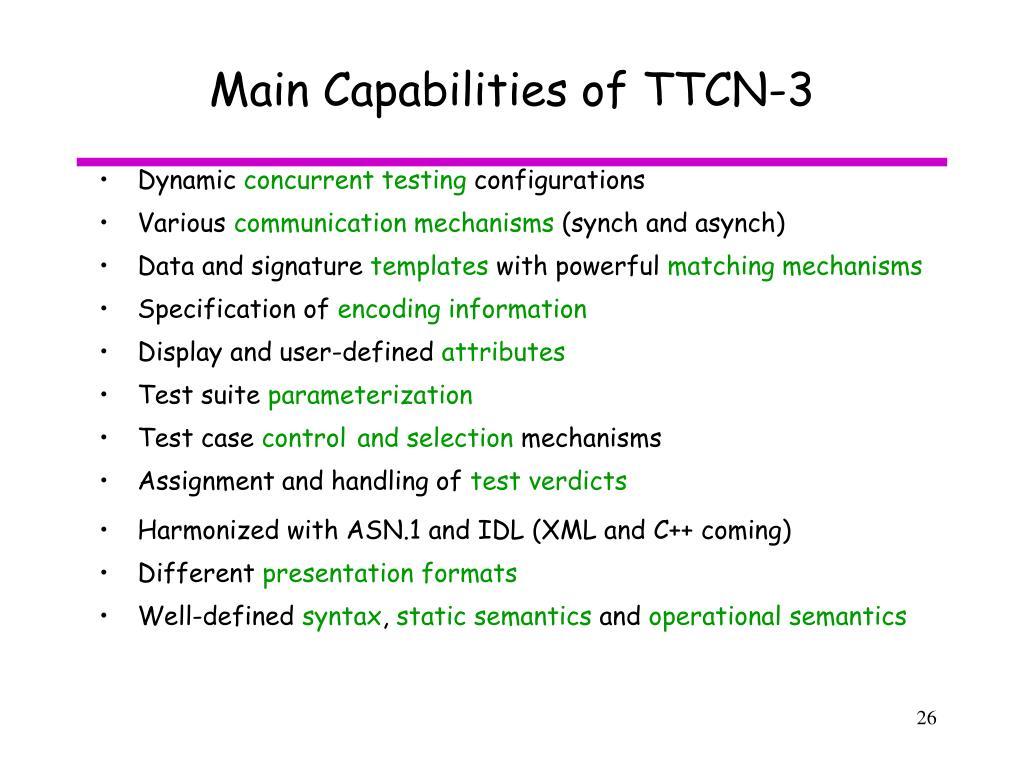 Main Capabilities of TTCN-3