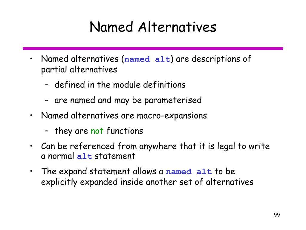 Named Alternatives