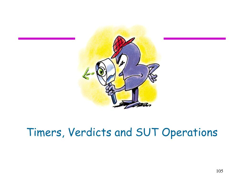 Timers, Verdicts and SUT Operations