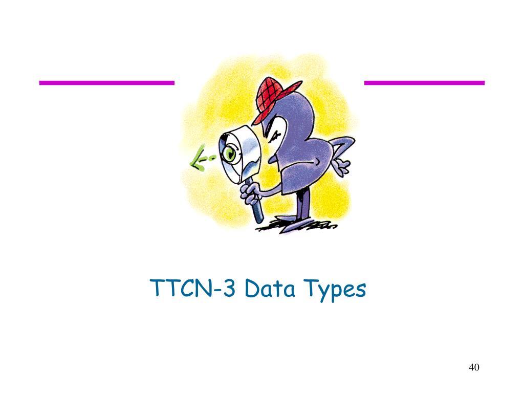 TTCN-3 Data Types