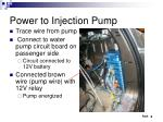 power to injection pump