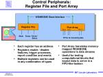 control peripherals register file and port array