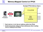 memory mapped control on fpga
