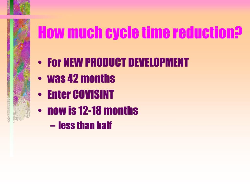 How much cycle time reduction?
