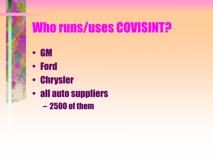 Who runs uses covisint