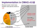 implementation in cmaq v5 01