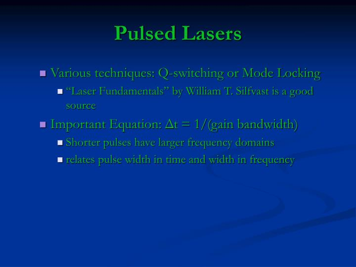 Pulsed Lasers