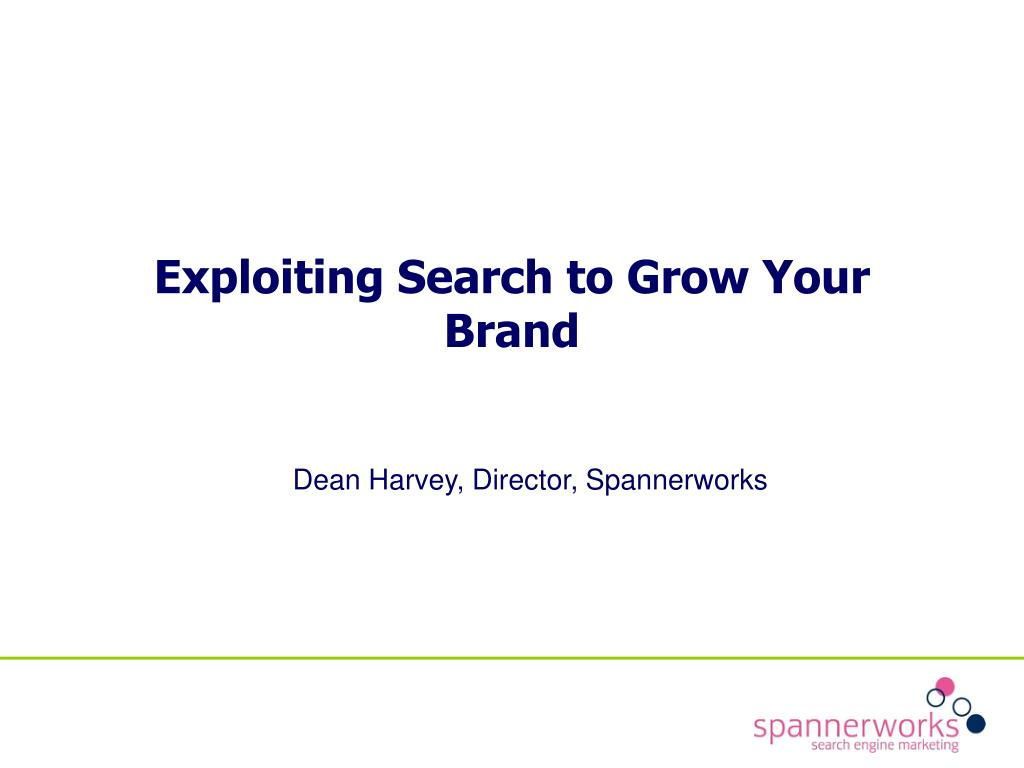 exploiting search to grow your brand l.