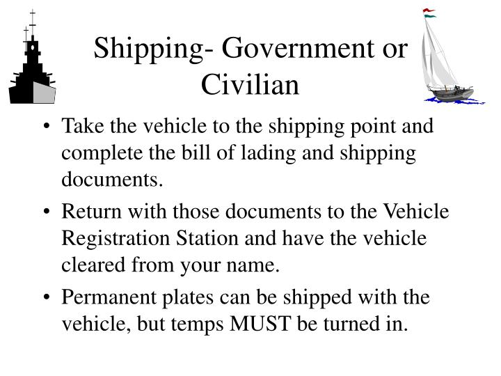 Shipping government or civilian