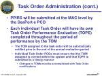 task order administration cont